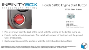 Image of wiring details for Honda S2000 Engine Start Button to work with the Infinitybox wiring system.